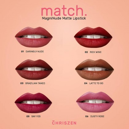 Chriszen Match MagniNude Matte Lipstick - 6 Colors Selection